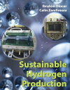 Sustainable Hydrogen Production【電子書籍】[ Ibrahim Dincer ]