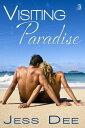 Visiting Paradise【電子書籍】[ Jess Dee ]