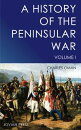 A History of the Peninsular War - Volume I