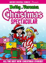 Archie Digital Comics Presents: Betty Veronica Christmas Spectacular【電子書籍】 Archie Superstars