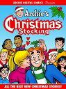 Archie Digital Comics Presents: Archie 039 s Christmas Stocking【電子書籍】 Archie Superstars