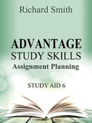 Advantage Study Skllls: Assignment planning (Study Aid 6)