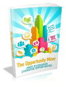 The Opportunity Miner【電子書籍】[ Anonymous ]