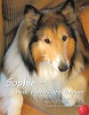 Sophie . . . Best Friends Are Forever