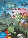 西洋書籍 - Die Olchis und die Teufelsh?hle【電子書籍】[ Erhard Dietl ]