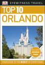 Top 10 Orlando【電子書籍】[ DK Travel ]