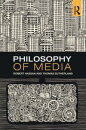 Philosophy of Media