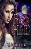 Blood Hunted - Heir Hunters, book 1 (urban fantasy series)
