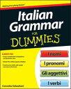 Italian Grammar For Dummies【電子書籍】[ Beth Bartolini-Salimbeni ]