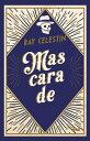 Mascarade【電子書籍】 Ray CELESTIN