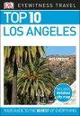 Top 10 Los Angeles【電子書籍】[ DK Travel ]