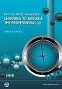書, 雜誌, 漫畫 - Practical Project Management: Learning to Manage the Professional, Second Edition【電子書籍】[ Gerald W. Cockrell ]