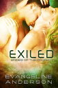 Exiled: Brides of the Kindred 7【電子書籍】[ Evangeline Anderson ]