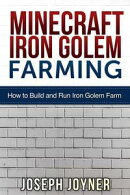 Minecraft Iron Golem Farming