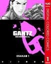 GANTZ カラー版 OSAKA編 1【電子書籍】[ 奥浩哉 ]