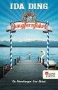 JungfernfahrtEin Starnberger-See-Krimi【電子書籍】[ Ida Ding ]