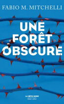Une for���t obscure