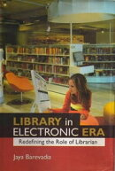 Library in an Electronic Era: Redefining the Role of Librarian