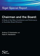 Chairman and the Board: A Study of the Role, Contribution and Performance of Australian Board Directors