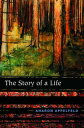 The Story of a Life【電子書籍】[ Aharon Appelfeld ]