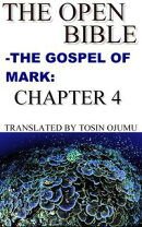 The Open Bible: The Gospel of Mark: Chapter 4