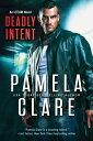 Deadly Intent【電子書籍】[ Pamela Clare ]