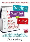 Saving Money Is Easy: A Month-by-Month Guide to Ditching Debt and Ensuring Your Financial Future