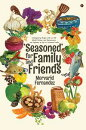 ��Seasoned�� for Family and Friends