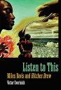 Listen to ThisMiles Davis and Bitches Brew【電子書籍】 Victor Svorinich