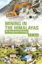 Mining in the Himalayas