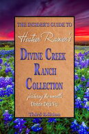 The Insider's Guide to the Divine Creek Ranch Collection, Third Edition