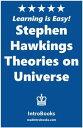 Stephen Hawking 039 s Theories on Universe【電子書籍】 IntroBooks