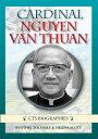 Cardinal Nguyen Van Thuan【電子書籍】[ Helena Scott ]