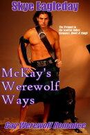 McKay's Werewolf Ways (Gay Werewolf Romance)