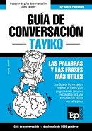 Gu���a de Conversaci���n Espa���ol-Tayiko y vocabulario tem���tico de 3000 palabras