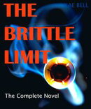 The Brittle Limit, the complete novel