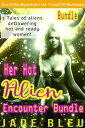 Her Hot Alien Encounter Bundle【電子書籍】[ Jade Bleu ]