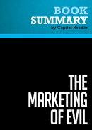 Summary: The Marketing of Evil - David Kupelian