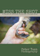 Miss the Shot: A Guide to Ethical Wildlife Photography