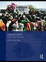 Timor LestePolitics, History, and Culture【電子書籍】[ Andrea Katalin Molnar ]
