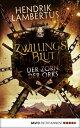 Zwillingsblut - Der Zorn der OrksRoman【電子書籍】 Hendrik Lambertus