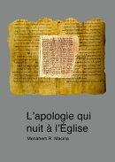 L'apologie qui nuit ��� l'Eglise: R���visions hagiographiques de l��attitude de Pie XII envers les juifs