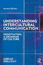 Understanding Intercultural CommunicationNegotiating a Grammar of Culture