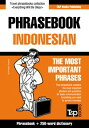 English-Indonesian phrasebook and 250-word mini dictionary【電子書籍】[ Andrey Taranov ]