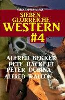 Sieben glorreiche Western #4