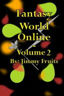 Fantasy World Online: Volume 2