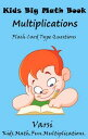 Kids Big Math Book Multiplications【電子書籍】[ Varsi ]