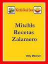 Mitchls Recetas Zalameroб┌┼┼╗╥╜ё└╥б█[ Billy Mitchell ]