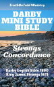 Darby Mini Study BibleStrongs Concordance【電子書籍】[ TruthBetold Ministry ]