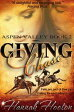 Giving ChaseAspen Valley Series, #2【電子書籍】[ Hannah Hooton ]